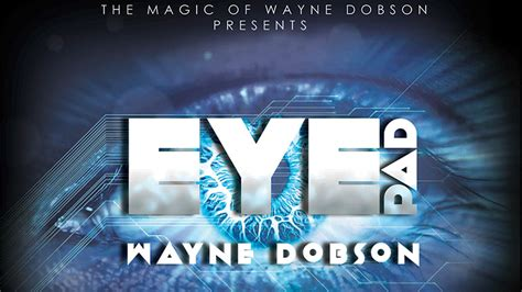 Eyepad, Gimmicks and Online Instructions by Wayne Dobson