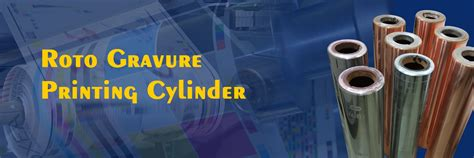 Rotogravure Printing Cylinder Manufacturers   Suppiers