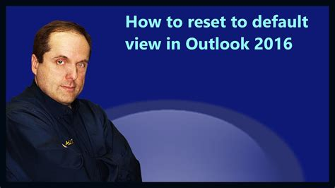 How to reset to default view in Outlook 2016 - YouTube