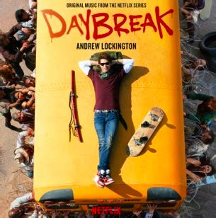 Soundtrack Album for Netflix's 'Daybreak' to Be Released
